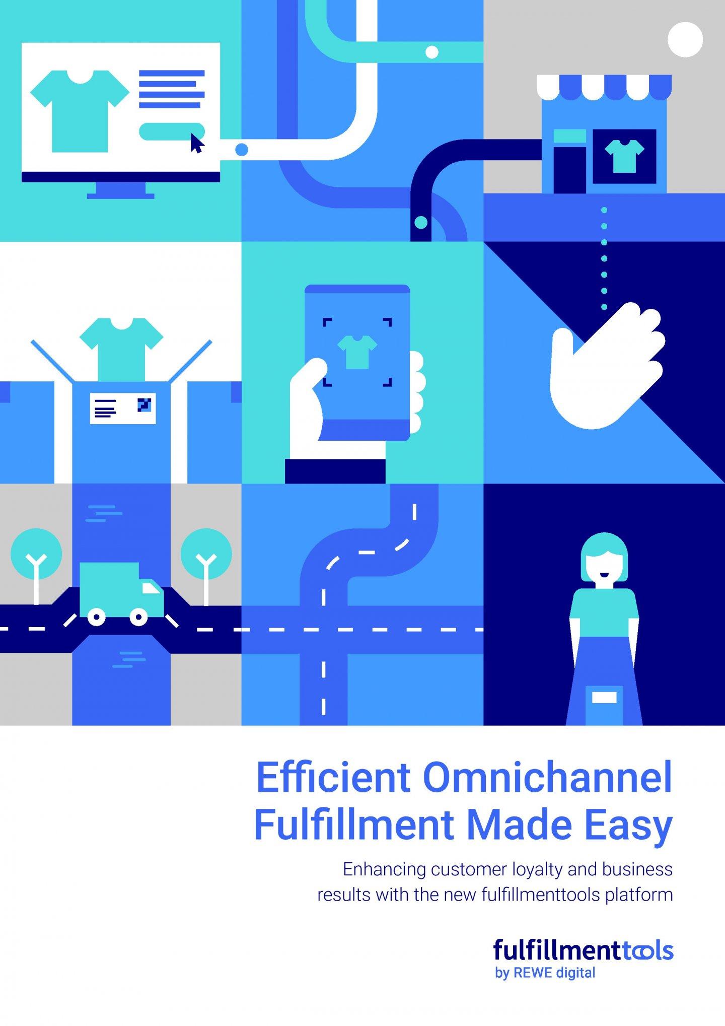 Teaser fulfillmenttools Whitepaper efficient omnichannel fulfillment
